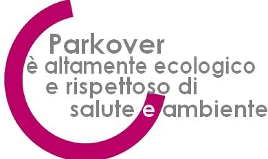 parkover è ecologico e rispettoso di salute e ambiente